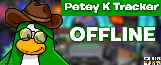 Petey K Tracker - Offline